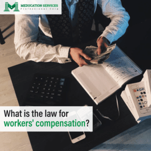 What Is The Law For Workers' Compensation?