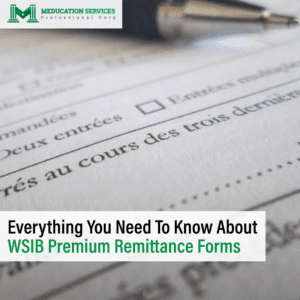 Everything You Need To Know About WSIB Premium Remittance Forms