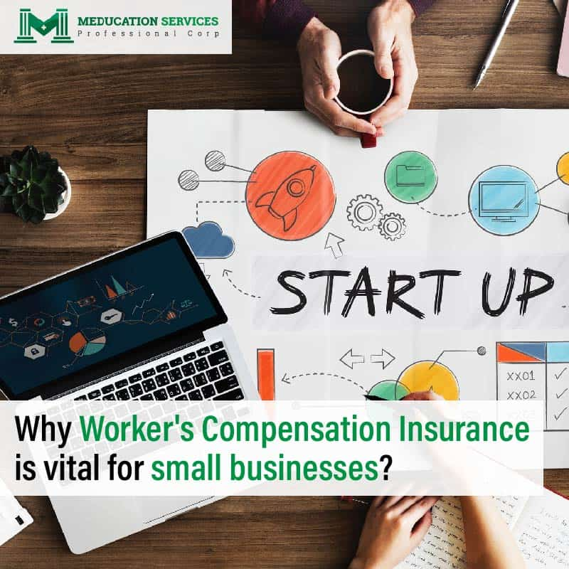 Why Worker's Compensation insurance is vital for small businesses?