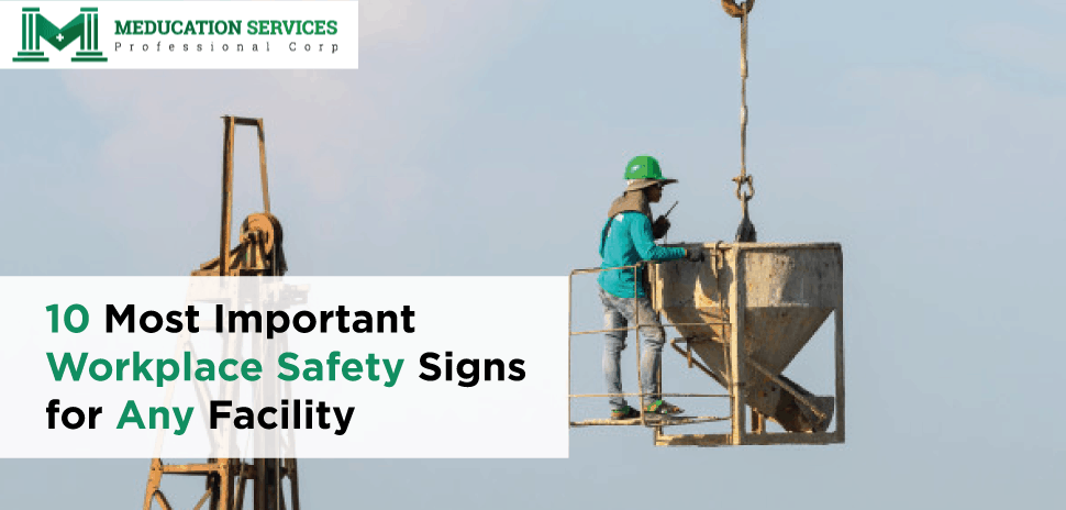 10 Most Important Workplace Safety Signs for Any Facility