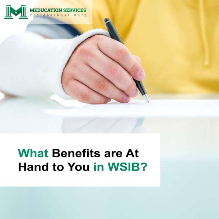 What Benefits are At Hand to You in WSIB?