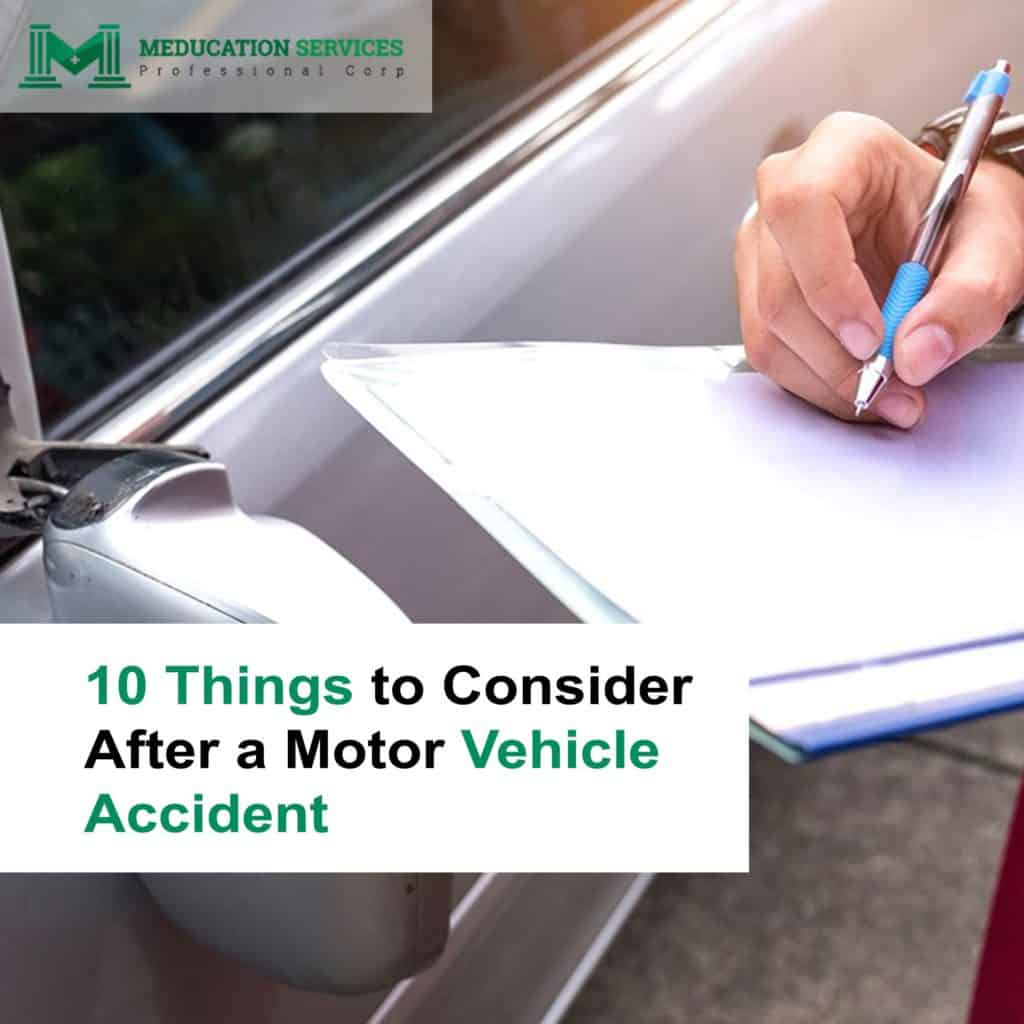 10 Things to Consider After a Motor Vehicle Accident