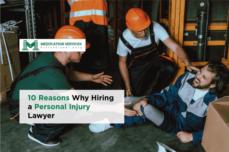 10 Reasons Why Hiring a Personal Injury Lawyer