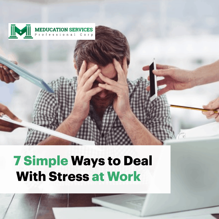 7 Simple Ways to Deal With Stress at Work