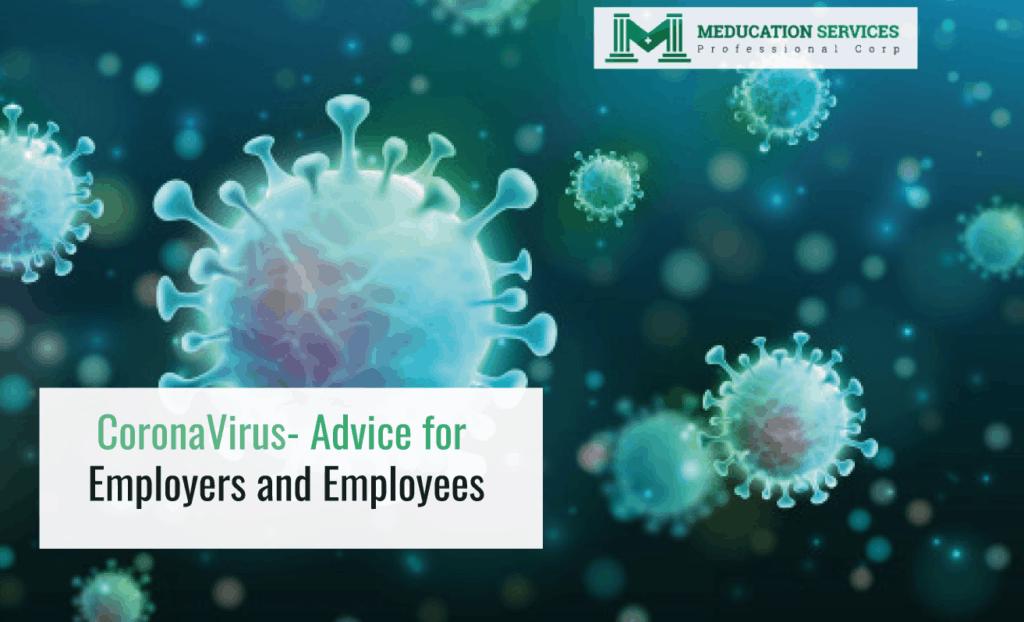 CoronaVirus- Advice for Employers and Employees