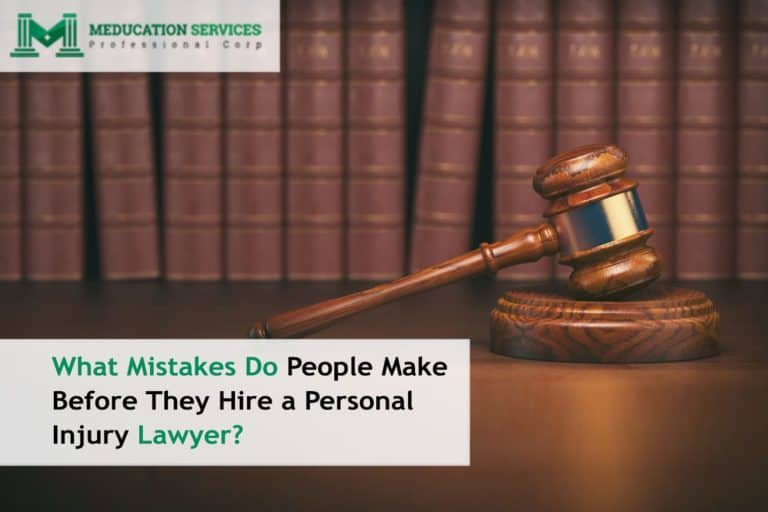 What Mistakes Do People Make Before They Hire a Personal Injury Lawyer?