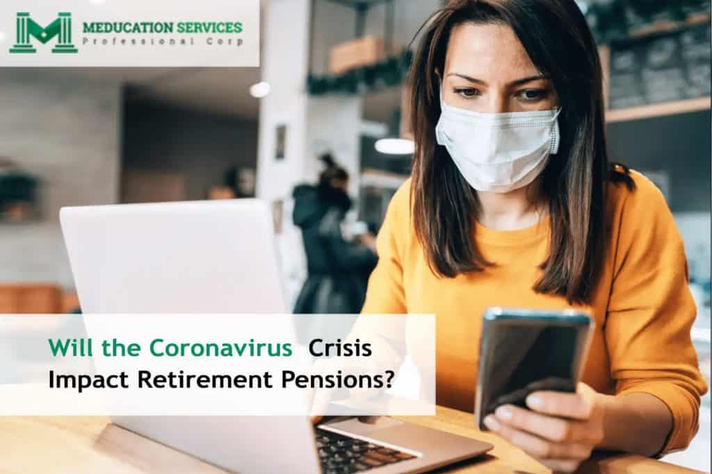 Will the Coronavirus Crisis Impact Retirement Pensions?