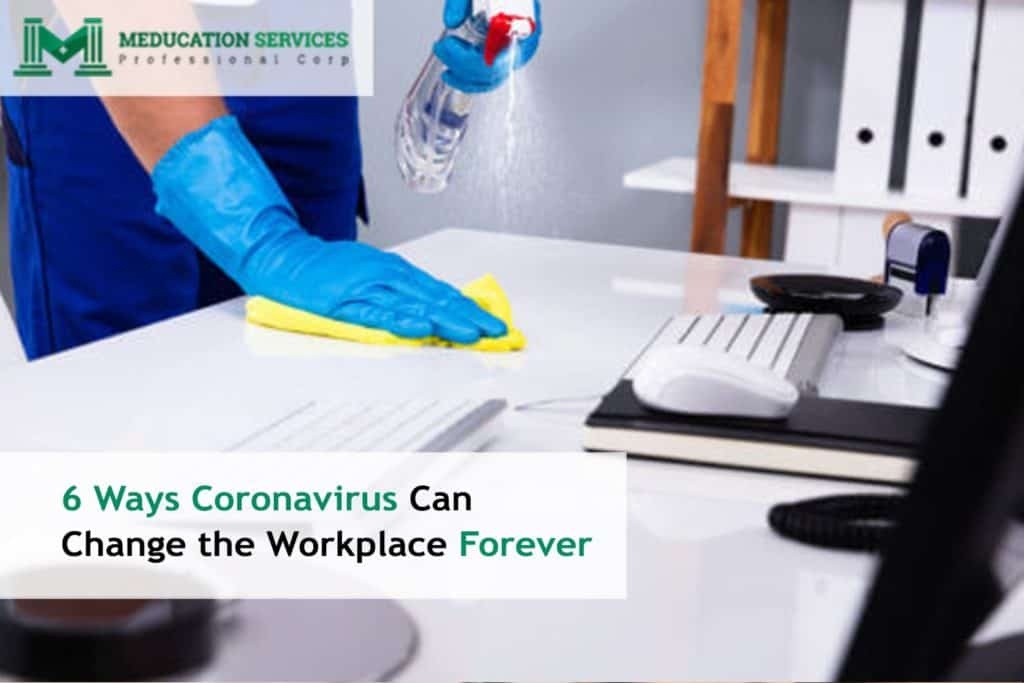 6 Ways Coronavirus Can Change the Workplace Forever