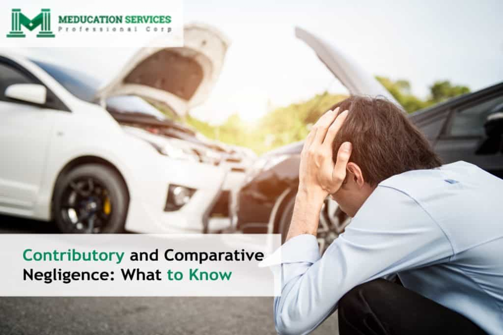 Contributory and Comparative Negligence: What to Know